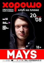 20/08 Севастополь, ХОРОШО - Dj MAYS
