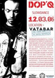 12/03 Симферополь, Vatabar - DOP'Q (slowdance)
